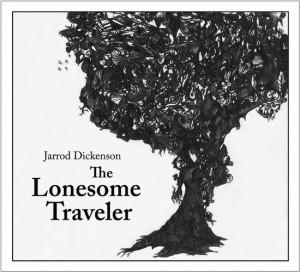 jarroddickenson - lonesome traveller