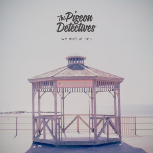 COOKCD578-The-Pigeon-Detectives-We-Met-At-Sea (1)