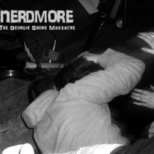 nerdmore the geordie shore massacre album cover
