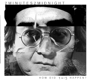 2Minutes2Midnight How Did This Happen EP cover
