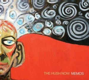 the hush now memos