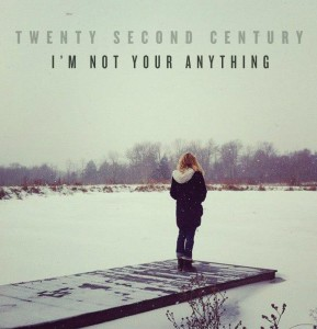 20 second century I'm Not Your Anything ep cover