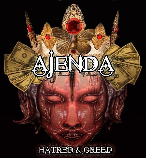 AJENDA-Hatred-and-Greed
