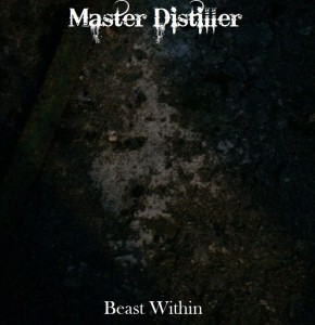 Master Distiller Beast Within Ep Cover